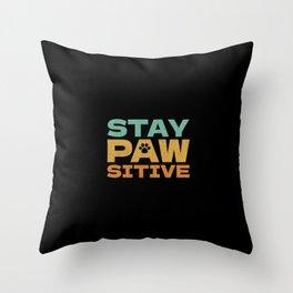 Pawsitive Throw Pillow