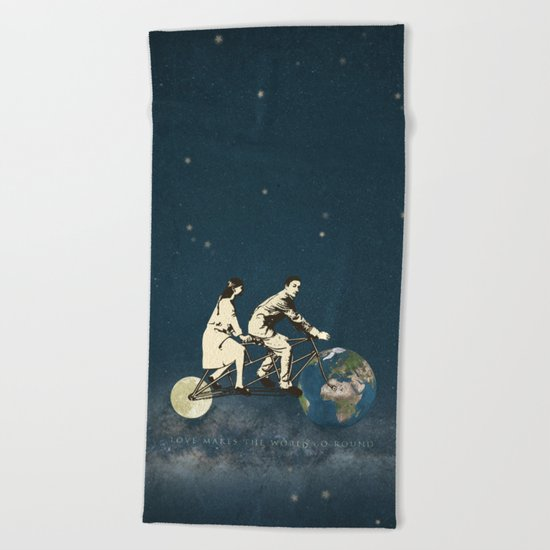 Love Makes The World Go Round Beach Towel