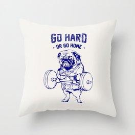 Go Hard Or Go Home Pug In Blue Throw Pillow