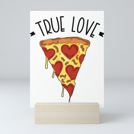 True Love Pizza Food Heart Mini Art Print