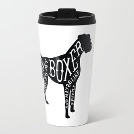 I Only Care About My Boxer.. Travel Mug