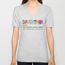 Daughthor Like A Daughter Just Way Mightier See Also Beautiful Exceptional Funny GIFT FOR DAUGHTER b Unisex V-Neck