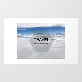 Himala-YEAH! (Travel far quote) Art Print