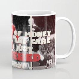 Gearge had Best life ever! Coffee Mug