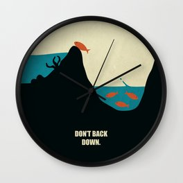 Lab No.4 -Don't Back Down Life Motivating Quotes poster Wall Clock