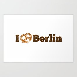 I love Berlin - Brown Pretzel Art Print