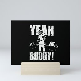 YEAH BUDDY-Ronnie Coleman Mini Art Print