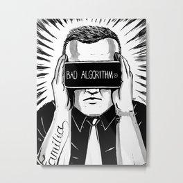 It make us blind Metal Print