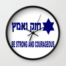 Israel: Be Strong & Courageous Wall Clock