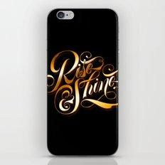 Rise and Shine iPhone & iPod Skin