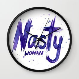 Nasty Woman Art Such a Nasty Woman Watercolor Wall Clock