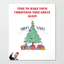 Make Your Christmas Tree Great Again Canvas Print