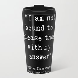 Shakespeare quote philosophy typography black white Travel Mug