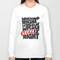 politics Long Sleeve T-shirts featuring Directions and politics by Johan Thuresson