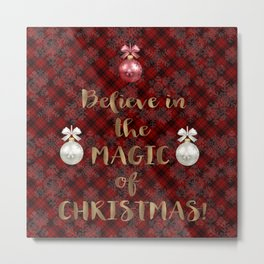 Red Plaid Snowflakes Believe in the magic of Christmas Typography Metal Print