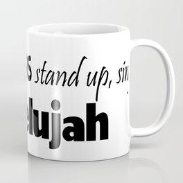 Hallelujah Coffee Mug