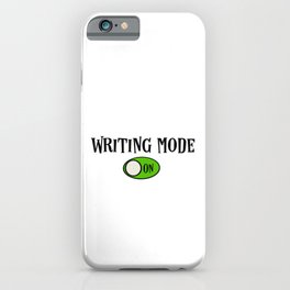 Writing Mode - On iPhone Case