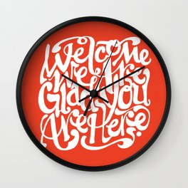 We're Glad You're Here (KETCHUP) Wall Clock