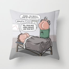 A CASE OF THE ZACKLEY'S! Throw Pillow