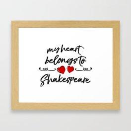 Heart Belongs to Shakespeare 1 Framed Art Print