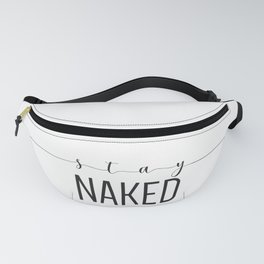 stay NAKED Fanny Pack