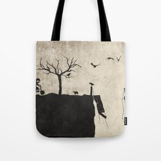 should have told Tote Bag