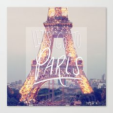 let's go to paris Canvas Print