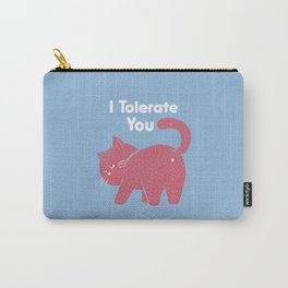 I Tolerate You Carry-All Pouch