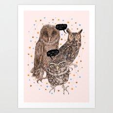 h'Hoo-hoo Art Print