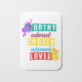 Worthy adored chosen redeemed loved english lover new colourfull Bath Mat