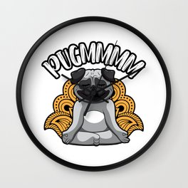 Pugmmmm - Yoga Pug Meditates Like A Dog Wall Clock