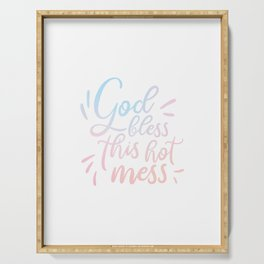 God Bless This Hot Mess - Pretty typography quote Serving Tray