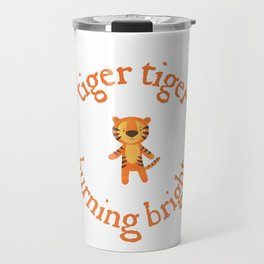 Tiger Tiger Burning Bright Cute Paper Cut Tiger Typography in Orange and White Travel Mug