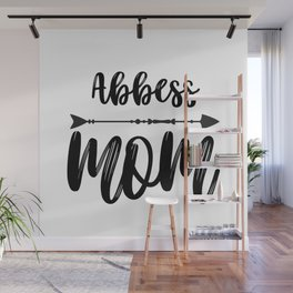 For Abbess Mom Wall Mural