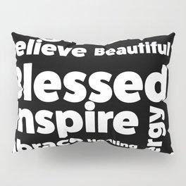 Positive Text board. Pillow Sham