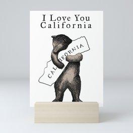 i love you california Mini Art Print