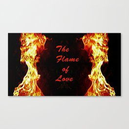 The Flame of Love Canvas Print