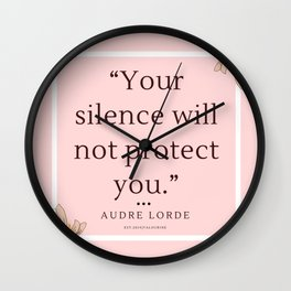 13    Audre Lorde Quote Feminist Literary Quotes Inspiring Feminism Motivational Poem Poetry Gifts P Wall Clock