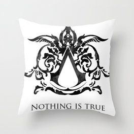 Assassin's Creed - Nothing is True Throw Pillow