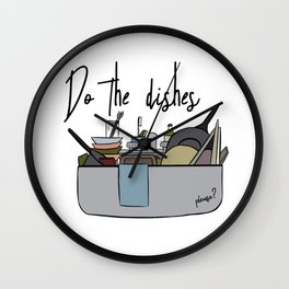Do the dishes Wall Clock