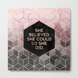 She Believed She Could - Grey Pink Metal Print