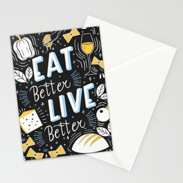 Eat better live better Stationery Cards