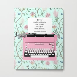 Never Underestimate The Power Of A Girl With A Book Metal Print