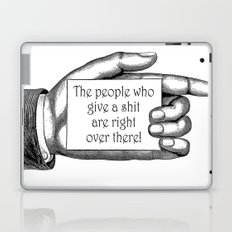 The people who give a shit... Laptop & iPad Skin