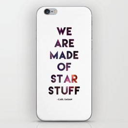 We are made of star stuff iPhone Skin