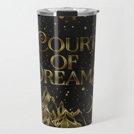 Court of Dreams Travel Mug