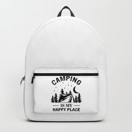 Camping Is My Happy Place bw Backpack