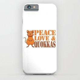 Peace Love Quokkas iPhone Case
