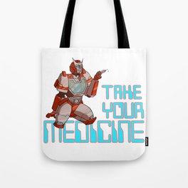 Take Your Medicine Tote Bag