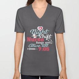 Night Shift Nurse Keep Them Alive Unisex V-Neck